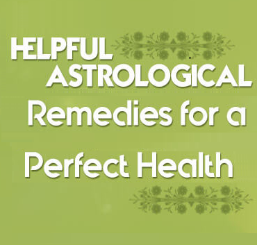 Astrological Remedies For Good Health