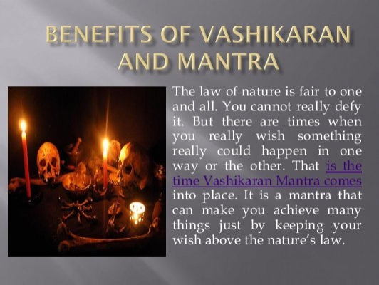 Benefits of Vashikaran Mantra