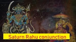Saturn Rahu Conjunction - Astrologygains