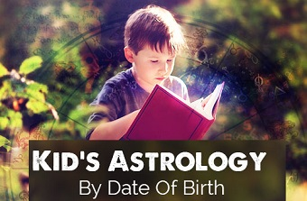 Kids Astrology By Date Of Birth
